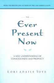 The Ever Present Now