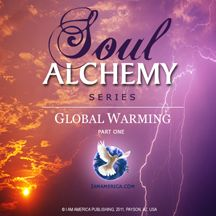 MP3 Download, Soul Alchemy Series: Global Warming, Part One
